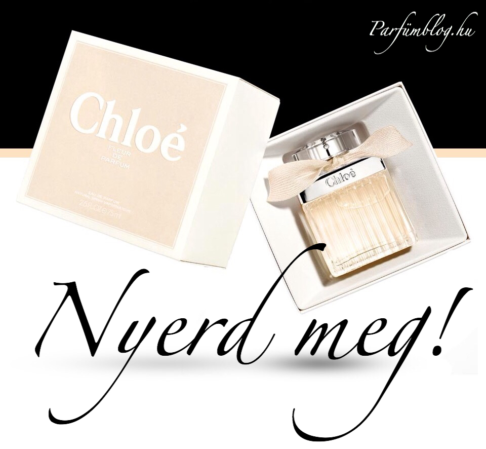 parfumblog-chloe-fleur-de-parfum-nyeremenyjatek