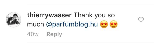 És akkor hadd büszkélkedjek: egy Instagramos fotómhoz (felül látható) maga Thierry Wasser, a Guerlain parfümőre írt köszönő szavakat! <3