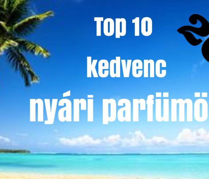 Top 10 nyári parfümöm 2017