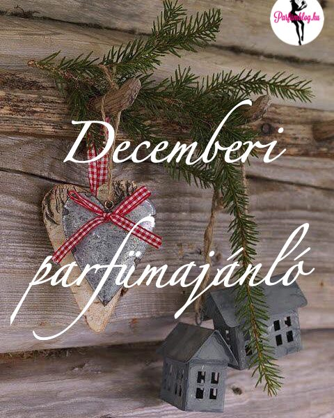 Decemberi parfümajánló