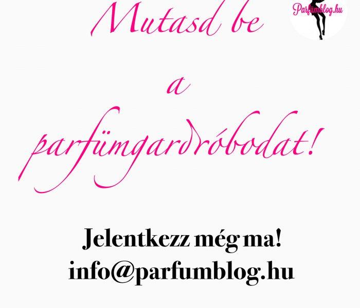 Mutasd be a parfümgardróbodat! –