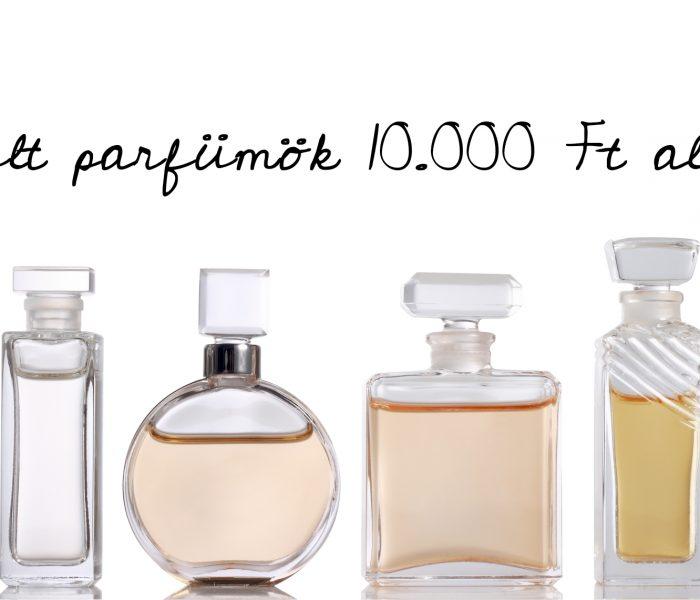 Kult parfümök 10.000 Ft alatt