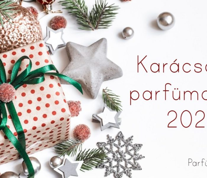 Karácsonyi parfümajánló 2020